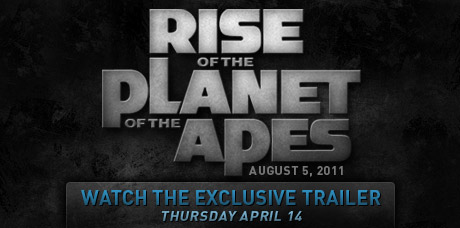 Rise of the Planet of the Apes exclusive Trailer
