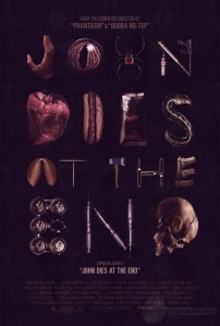 John Dies At The End Poster 2